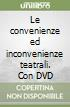 Le convenienze ed inconvenienze teatrali