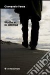 Notte a Is Arenas libro