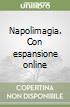 Napolimagia. Con espansione online libro