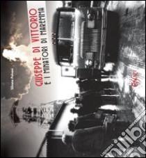 Giuseppe Di Vittorio e i minatori di Maremma libro di Pollani Silvano