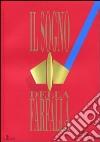 Il sogno della farfalla (2011). Vol. 2 libro