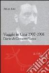 Viaggio in Cina 1907-1908 libro