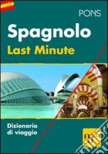 Last minute spagnolo libro