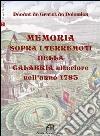 Memoria sopra i terremoti della Calabria ulteriore nell'anno 1783. Per la Scuola media