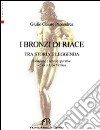 I bronzi di Riace. Tra storia e leggenda
