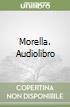 Morella. Audiolibro libro