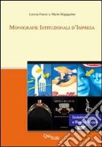Monografie istituzionali d'impresa libro