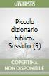 Piccolo dizionario biblico. Sussidio (5)