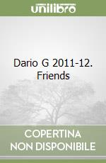 Dario G 2011-12. Friends libro