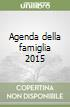 Agenda della famiglia 2015 libro