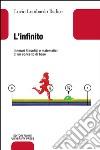 L'infinito. Itinerari filosofici e matematici di un concetto base