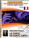 Le comte de Monte Cristo. Audiolibro. CD Audio. Con CD-ROM libro