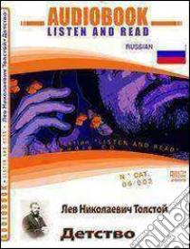 Detstvo. Ediz. russa. Audiolibro. CD Audio. Con CD-ROM  di Tolstoj Lev