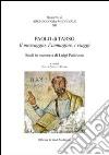 Paolo di Tarso. Il messaggio, l'immagine, i viaggi libro