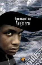 Romanzo di un negriero libro