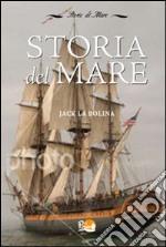Storia del Mare libro