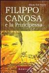 Filippo Canosa e la principessa libro