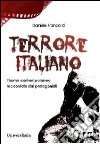 Terrore italiano. L'horror contemporaneo raccontato dai protagonisti libro