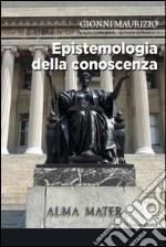 Epistemiologia della conoscenza libro