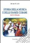 Storia della musica e delle danze cubane libro