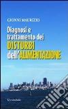 Diagnosi e trattamento dei disturbi dell'alimentazione libro