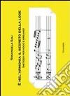 È nell'armonia il segreto della lode (metodo per voce e organo) libro