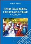Storia della musica e delle danze cubane (1) libro
