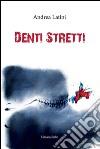 Denti stretti libro