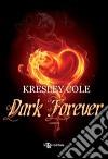 Dark forever libro