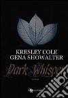 Dark whisper libro