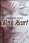 Dark heart libro