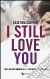 I still love you libro