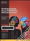 Introduzione alla statistica per psicologia. Ediz. mylab. Con e-text. Con espansione online libro