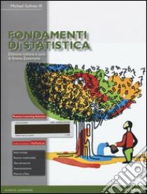 Fondamenti di statistica. Con aggiornamento online libro di Sullivan Michael III