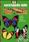Enciclopedia delle farfalle. Ediz. illustrata libro