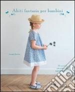 Abiti fantasia per bambini libro