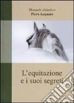 L'equitazione e i suoi segreti libro