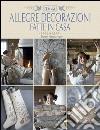 Allegre decorazioni fatte in casa libro