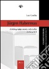 Jurgen Habermas, a bibliography. Works and studies (1952-2010)