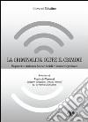 La criminalità oltre il crimine. Un percorso critico tra scienze sociali e crimine organizzato libro