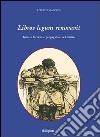 Libros legum renovavit. Irnerio lucerna e propagatore del diritto libro