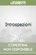 Introspezioni libro