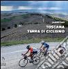 Toscana terra di ciclismo libro