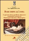 Dare corpo all'anima libro