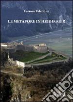 Le metafore in Heidegger libro