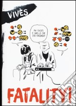 Fatality! libro