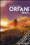 Alba di guerra. Ringo. Orfani. Vol. 1 libro