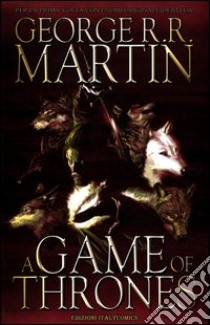 Game of thrones (A) (1) libro di Martin George R. - Abraham Daniel - Patterson Tommy