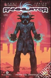 Annihilator (1) libro di Morrison Grant - Irving Frazer