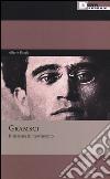 Gramsci. Il sistema in movimento libro